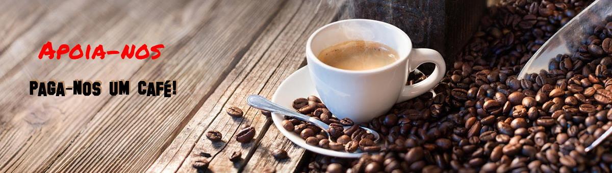 Paga-nos o café hoje!